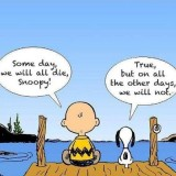 ext some day we will all die, snoopy mei 2016